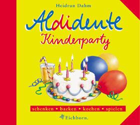 Aldidente Kinderparty - Heidrun Dahm