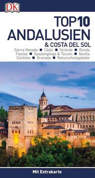 Top 10 Andalusien & Costa del Sol. mit Extrakarte und kulinarischem Sprachführer zum Herausnehmen [Taschenbuch]