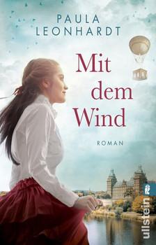 Mit dem Wind. Roman - Paula Leonhardt  [Taschenbuch]