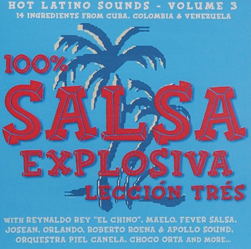 Various Artists - 100% Salsa Explosiva, Leccion