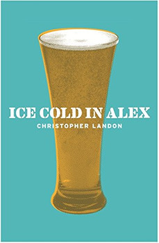 Ice Cold in Alex (Cassell Military Paperbacks) - Landon, Christopher