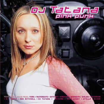 DJ Tatana - Pink Punk