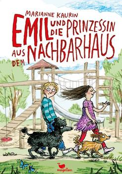 Emil und die Prinzessin aus dem Nachbarhaus - Marianne Kaurin  [Gebundene Ausgabe]