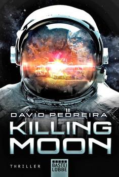 Killing Moon. Thriller - David Pedreira  [Taschenbuch]