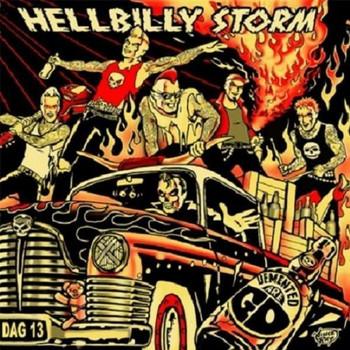 Demented Are Go - Hellbilly Storm/Ltd./Ausverkauft