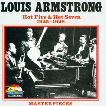 Louis Armstrong - Hot Five & Hot Seven 1925-1928