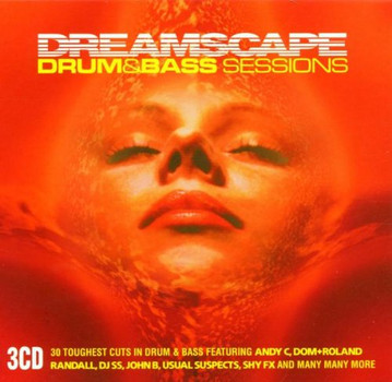 Various - Dreamscape Drum+Bass Sessions