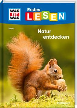 WAS IST WAS Erstes Lesen, Band 4: Natur entdecken und schützen. Wer räumt den Waldboden auf? Welche Kletterkünstler gibt es im Gebirge? Warum sind Pflanzen so wichtig? - Christina Braun  [Gebundene Ausgabe]