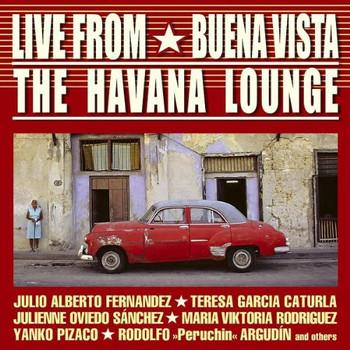 the Havana Lounge - Live from Buena Vista