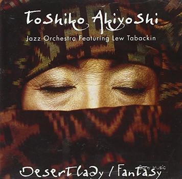 Toshiko Akiyoshi - Desert Lady Fantasy