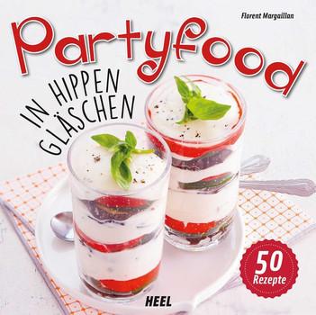 Partyfood: In hippen Gläschen - Margaillan, Florent
