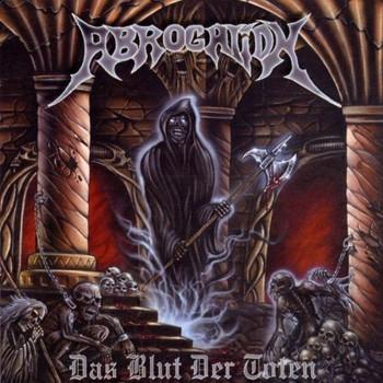 Abrogation - Das Blut der Toten