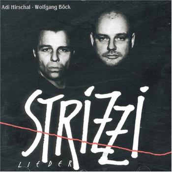 Adi & Wolfgang Bock Hirschal - Strizzilieder