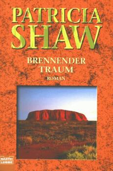 Brennender Traum. - Patricia Shaw