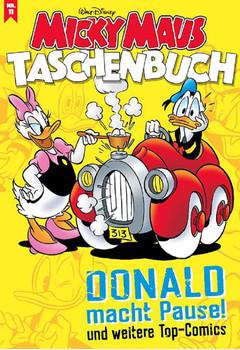Micky Maus Taschenbuch 11. Donald macht Pause und weitere Top-Comics - Disney  [Taschenbuch]