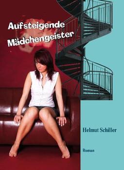 Aufsteigende Mädchengeister - Schiller, Helmut
