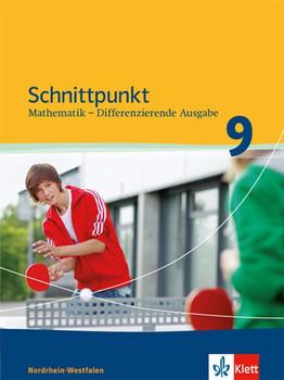 Schnittpunkt Mathematik / Schülerbuch 9. Schuljahr. Differenzierende Ausgabe Nordrhein-Westfalen ab 2013 [Gebundene Ausgabe]