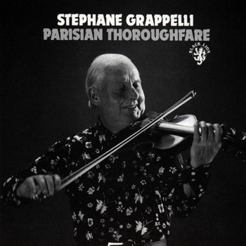 Stephane Grappelli - Parisian Thoroughfare