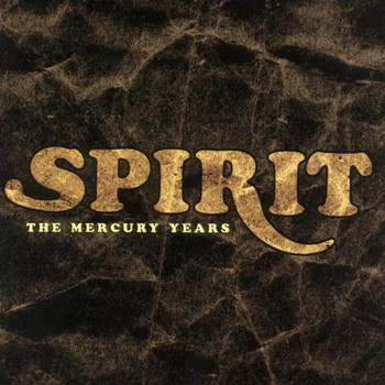 Spirit - The Mercury Years