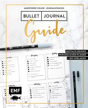 Journalspiration – Bullet-Journal-Guide. Gestalte deinen persönlichen Planer: Plus 30 Vorlagen und Anleitungen - Marietheres Viehler  [Gebundene Ausgabe]