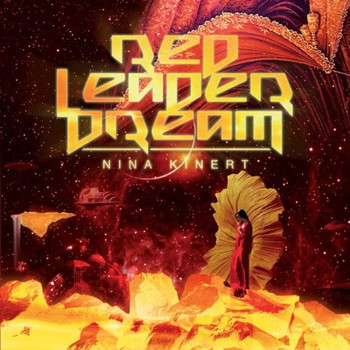 Nina Kinert - Red Leader Dream