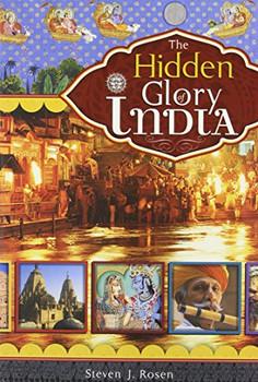 Hidden Glory of India the - Steven Rosen