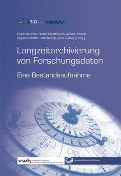 Langzeitarchivierung von Forschungsdaten. Eine Bestandsaufnahme [Gebundene Ausgabe]