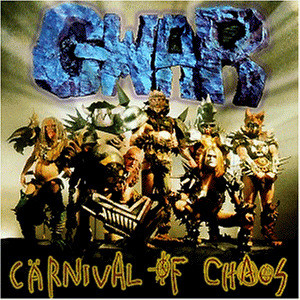 Gwar - Cärnival of Chaos