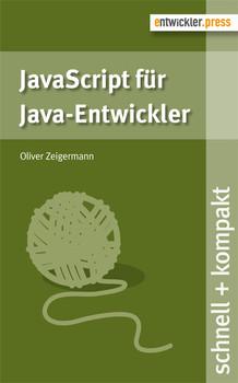 JavaScript für Java-Entwickler - Oliver Zeigermann