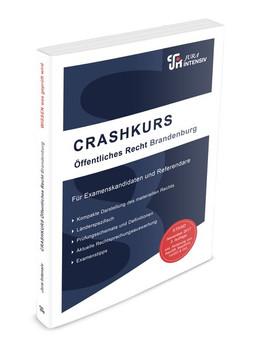 CRASHKURS Öffentliches Recht - Brandenburg. Länderspezifisch - Für Examenskandidaten und Referendare - Dirk Kues  [Taschenbuch]