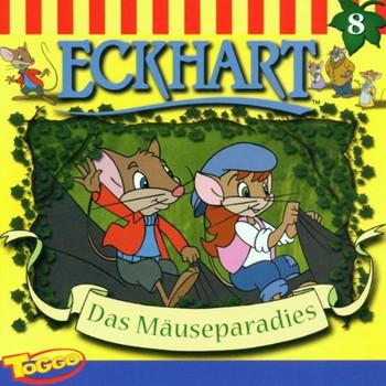 Eckhart (Folge 8) - Eckhart Folge 8: das Mäuseparadies