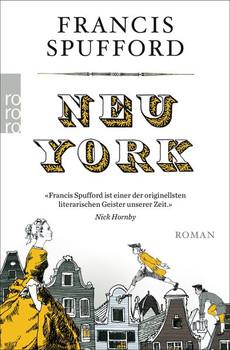 Neu-York - Francis Spufford  [Taschenbuch]