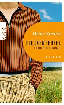 Fleckenteufel - Heinz Strunk  [Taschenbuch]