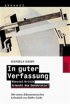 In guter Verfassung - Daniela Dahn