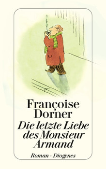 Die letzte Liebe des Monsieur Armand - Françoise Dorner