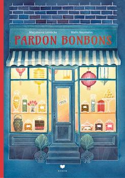 Pardon Bonbons - Marjaleena Lembcke  [Gebundene Ausgabe]