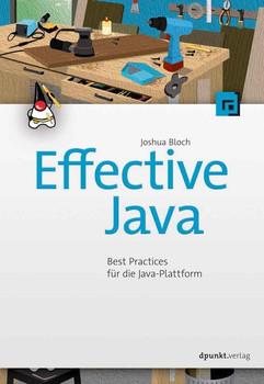 Effective Java. Best Practices für die Java-Plattform - Joshua Boch  [Taschenbuch]