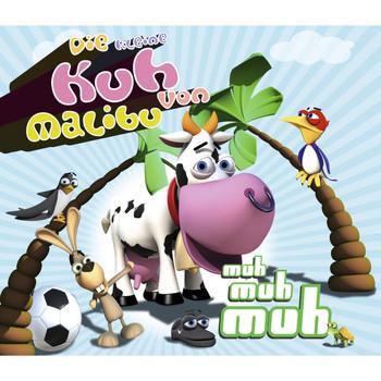 die Kleine Kuh Von Malibu - Muh Muh Muh