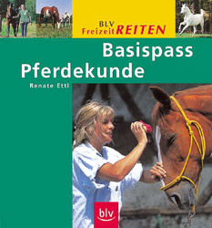 Basispass Pferdekunde - Renate Ettl