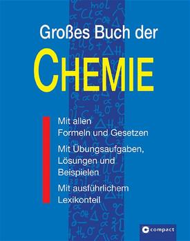 Grosses Buch der Chemie: Mit allen Formeln und Gesetzen. Mit Übungsaufgaben, Lösungen und Beispielen. Mit ausführlichem Lexikonteil - Harald Gärtner