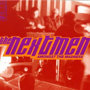 Nextmen - Moving Amongst the Madness