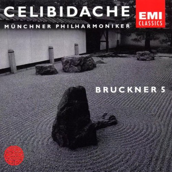 Sergiu Celibidache - First Authorized Edition Vol. 2: Bruckner (Sinfonie Nr. 5)