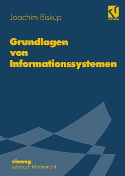 Grundlagen von Informationssystemen - Joachim Biskup