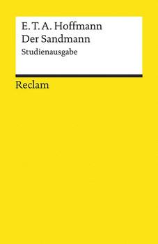 Der Sandmann. Studienausgabe. Paralleldruck der Handschrift und des Erstdrucks (1817) - E.T.A. Hoffmann  [Taschenbuch]