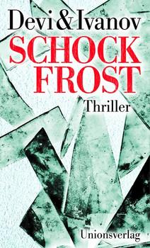 Schockfrost - Petra Ivanov [Taschenbuch]