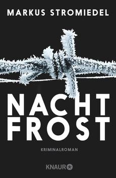 Nachtfrost. Kriminalroman - Markus Stromiedel  [Taschenbuch]