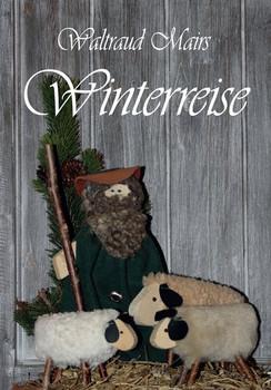 Waltraud Mairs Winterreise - Waltraud Mair  [Gebundene Ausgabe]