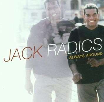 Jack Radics - Always Around
