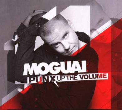 Moguai - Punx Up the Volume