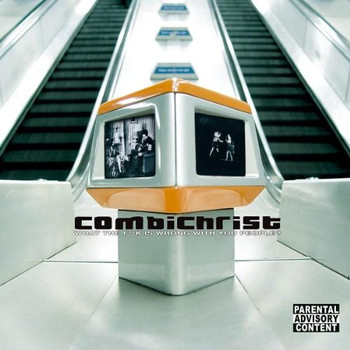 Combichrist - What the F**K Is Wrong With You People?